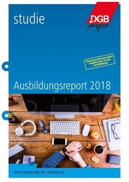 Ausbildungsreport Titel 2018 Broschüre