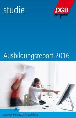 Ausbildungsreport 2016