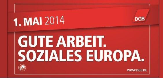 """Plakat 1. Mai des DGB: rot mit Schrift """"Gute Arbeit. Soziales Europa"""""""